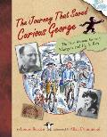 Journey That Saved Curious George : the True Wartime Escape of Margret and H. A. Rey (05 Edition)
