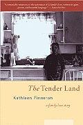 Tender Land A Family Love Story