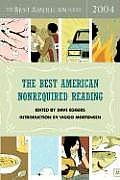 The Best American Nonrequired Reading 2004 (Best American Nonrequired Reading)