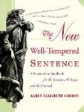 New Well Tempered Sentence A Punctuation Handbook for the Innocent the Eager & the Doomed
