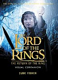 The Lord of the Rings the Return of the King Visual Companion