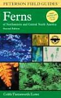 Peterson Field Guide to Ferns of Northeastern & Central North America 2nd Edition