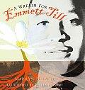 Wreath for Emmett Till (05 Edition)