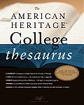 American Heritage College Thesaurus 1ST Edition