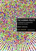 The Human Polity: A Comparative Introduction to Political Science, Brief Version
