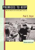 Promises To Keep : the United States Since World War II (3RD 05 Edition)