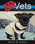 Er Vets Life In An Animal Emergency Ro