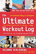 Ultimate Workout Log 3RD Edition an Exercise Dia