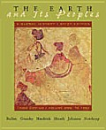 The Earth and Its People: A Global History. Brief Edition, Volume One: To 1500