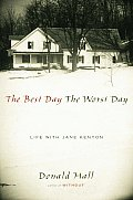 The Best Day the Worst Day: Life with Jane Kenyon Cover