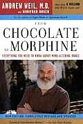 From Chocolate To Morphine-updated (Rev 05 Edition)
