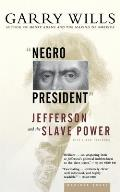 Negro President: Jefferson and the Slave Power Cover