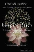Keeping Faith: A Skeptic's Journey