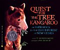 Quest for the Tree Kangaroo An Expedition to the Cloud Forest of New Guinea