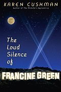 Loud Silence Of Francine Green