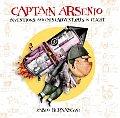Captain Arsenio Inventions & MISAdventures in Flight