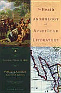 Colonial Period to 1800, Volume A, 5th Edition: Heath Anthology of American Literature