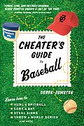 Cheaters Guide To Baseball