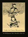 Under the Cherry Blossom Tree: An Old Japanese Tale Cover