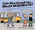 Can You Greet the Whole Wide World 12 Common Phrases in 12 Different Languages