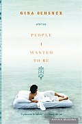 People I Wanted to Be: Stories