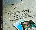 Tracking Trash: Flotsam, Jetsam, and the Science of Ocean Motion (Scientists in the Field) Cover