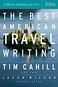 The Best American Travel Writing 2006 (Best American Travel Writing) Cover