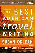 The Best American Travel Writing 2007 (Best American Travel Writing) Cover