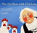 Problem With Chickens
