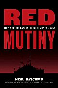 Red Mutiny Eleven Fateful Days on the Battleship Potemkin