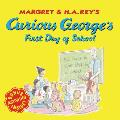 Curious Georges First Day of School