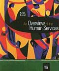 Overview of Human Services (08 - Old Edition)