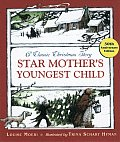 Star Mother's Youngest Child: A Classic Christmas Story
