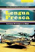 Lengua Fresca Latinos Writing on...