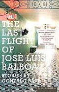 The Last Flight of Jose Luis Balboa