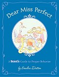 Dear Miss Perfect A Beasts Guide to Proper Behavior