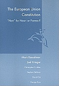 The European Union Constitution: Non for Now or Forever?