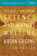Best American Science & Nature Writing #2006: The Best American Science and Nature Writing Cover
