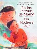 En Las Piernas de Mama / On Mother's Lap Cover