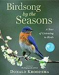 Birdsong by the Seasons: A Year of Listening to Birds [With 2 CD's] Cover