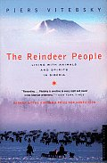The Reindeer People: Living with Animals and Spirits in Siberia Cover