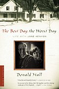 Best Day the Worst Day Life with Jane Kenyon