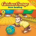 Curious George Goes Bowling (Curious George)