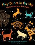 They Dance in the Sky: Native American Star Myths Cover