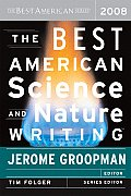 Best American Science & Nature Writing 2008