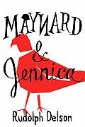 Maynard & Jennica