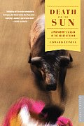 Death & the Sun A Matadors Season in the Heart of Spain