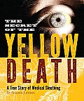 Secret of the Yellow Death (09 Edition)