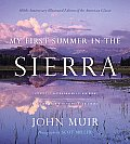 My First Summer in the Sierra Illustrated Edition