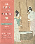 Earth and Its Peoples : a Global History, Brief-volume I (4TH 09 - Old Edition)